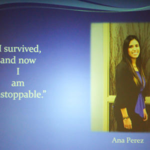 "Ana Perez says ""I survived, and now I am unstoppable."""