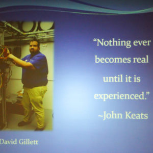 "David Gillett says ""Nothing ever becomes real until it is experienced."""