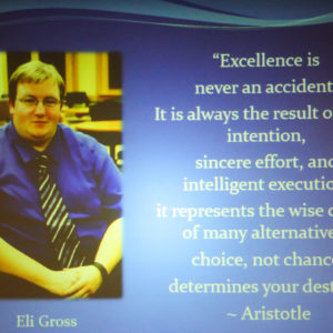 "Eli Gross says ""Excellence is never an accident. It is always the result of high intention, sincere effort, and intelligent execution: It represents the wise choice of many alternatives - choice, not chance, determines your destiny."""
